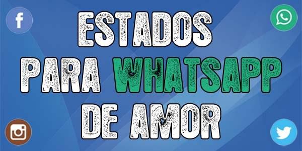 Estados para whatsapp de amor