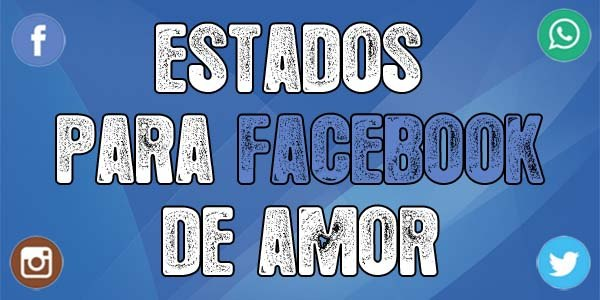 Estados Para Facebook De Amor Super Bonitos