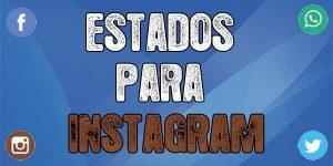 Estados para Instagram