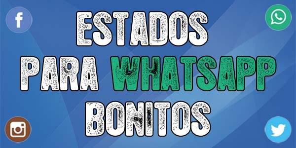 Estados para whatsapp bonitos