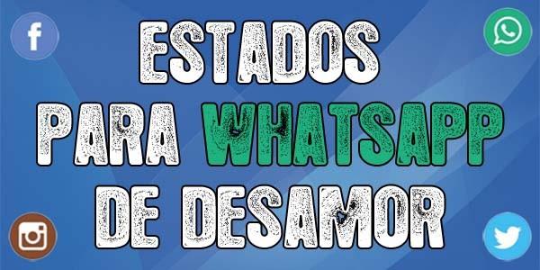 Estados Para Whatsapp De Desamor