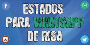 Estados para whatsapp de risa