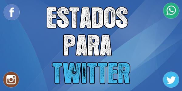 Frases Y Estados Para Twitter Originales Nuevos 2018