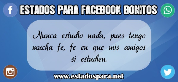 Estados para facebook bonitos